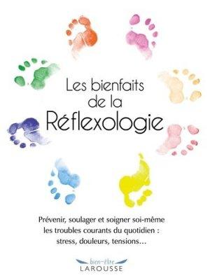 Les bienfaits de la réflexologie - larousse - 9782035895080 - rechargment cartouche, rechargement balistique