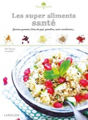 Les super aliments Santé - larousse - 9782035897756 -