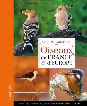 Le Petit Larousse des oiseaux de France et d'Europe - larousse - 9782035898753 -