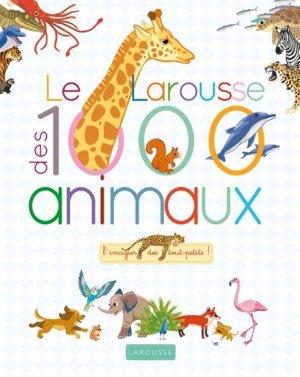 Le Larousse des 1000 mots des animaux - larousse - 9782035903594 -