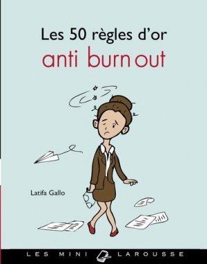 Les 50 règles d'or anti burn out - larousse - 9782035925091