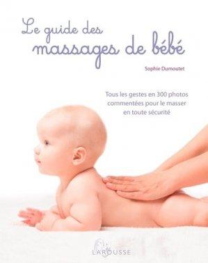 Le guide des massages de bébé - larousse - 9782035925480 -
