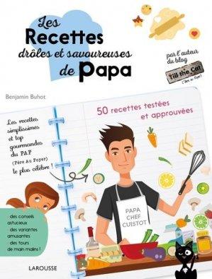 Les recettes drôles et savoureuses de papa - Larousse - 9782035925503 -