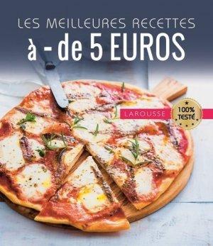 Les meilleures recettes à moins de 5 euros - Larousse - 9782035926241 -