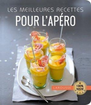 Les meilleures recettes pour l'apéro - Larousse - 9782035926265 -