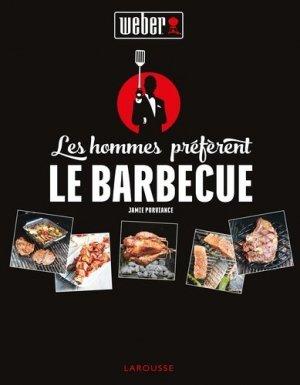 Les hommes préfèrent le barbecue - Larousse - 9782035926364 -