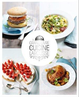 Le grand livre de cuisine Larousse - Larousse - 9782035926432 -