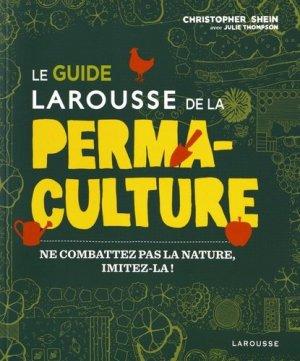 Le guide Larousse de la permaculture - larousse - 9782035926791