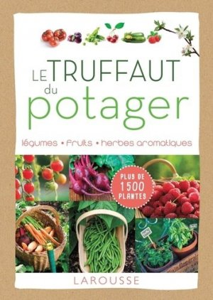 Le Truffaut du potager-larousse-9782035926852