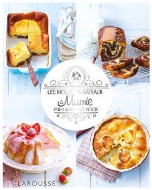 Les meilleurs gâteaux de Mamie pour grands et petits - Larousse - 9782035930071 -