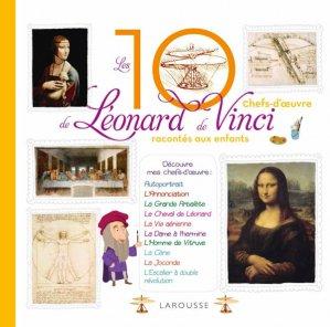 Les 10 plus belles créations de Léonard De Vinci racontées aux enfants - larousse - 9782035931023 -