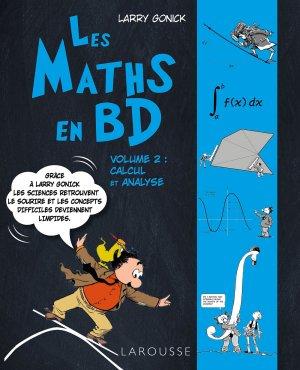 Les maths en BD volume 2 calcul et analyse - larousse - 9782035938350