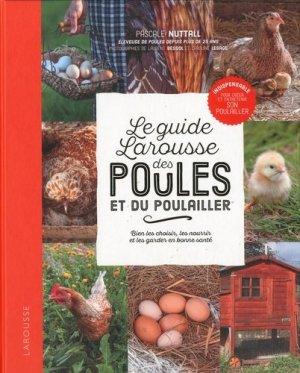 Le guide Larousse des poules et du poulailler - larousse - 9782035939647 -