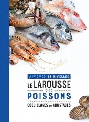 Le Larousse des poissons, coquillages et crustacés - larousse - 9782035948076 -