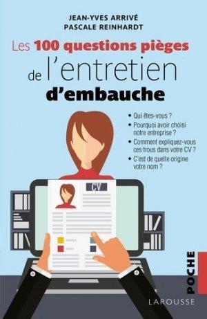 Les 100 questions piège de l'entretien d'embauche - Larousse - 9782035950741 -
