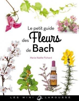 Le petit guide des fleurs de bach - larousse - 9782035950765