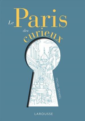 Le Paris des curieux - larousse - 9782035954725 -