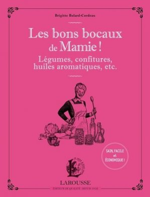 Les bons bocaux de Mamie ! - larousse - 9782035966261 -