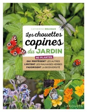 Les chouettes copines du jardin - larousse - 9782035966841 -