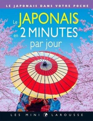 Le japonais en 2 minutes par jour - Larousse - 9782035974723 -