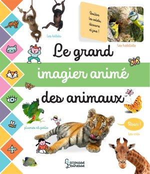 Le grand imagier photos animé des animaux - larousse - 9782035981547