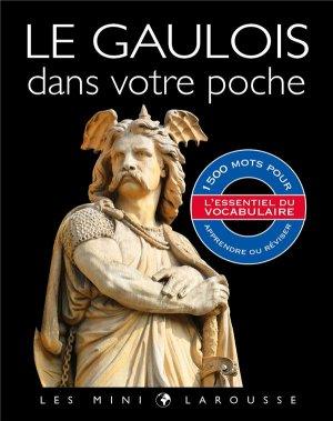 Le Gaulois dans votre poche - Larousse - 9782035988171 -