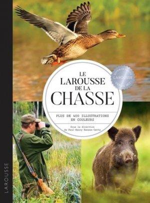 Le Larousse de la chasse - larousse - 9782035994714 -
