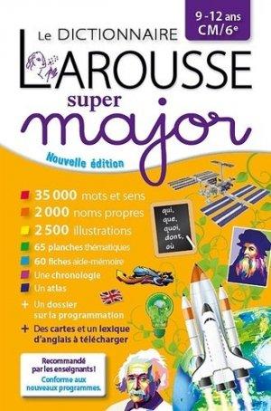 Le dictionnaire Larousse super major CM/6e - Larousse - 9782036000001 -