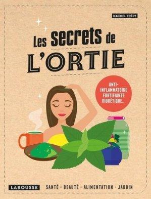 Les secrets de l'ortie - Larousse - 9782036000872 -