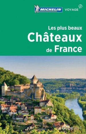 Les plus beaux châteaux de France - Michelin - 9782067226463 -