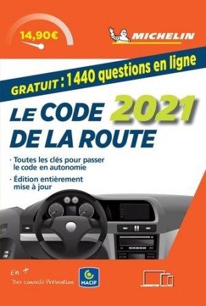 Le code de la route. Edition 2021 - Michelin Editions des Voyages - 9782067247208 -