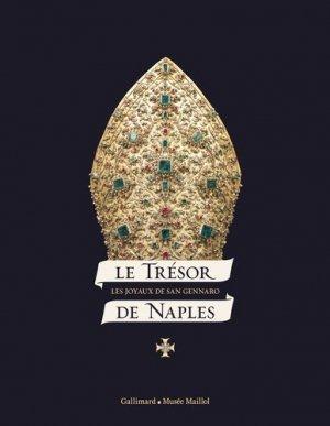 Le trésor de Naples. Les joyaux de San Gennaro - gallimard editions - 9782070144792 -