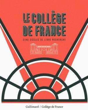 Le Collège de France - gallimard editions - 9782070147311 -
