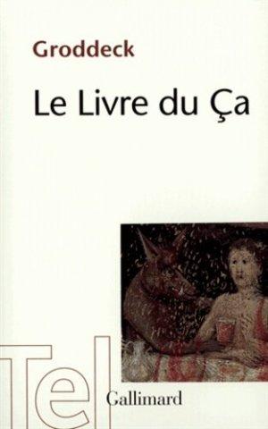 Le livre du ça - gallimard editions - 9782070293896 -