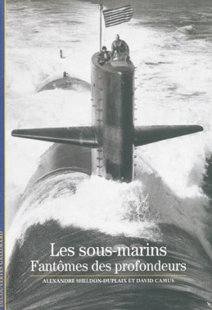 Les sous-marins - gallimard editions - 9782070314690 -