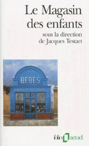 Le magasin des enfants - gallimard editions - 9782070327706 -