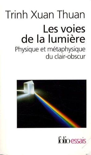Les voies de la lumière - gallimard editions - 9782070353798 -