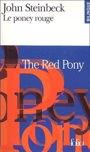 Le poney rouge : The Red Pony - gallimard editions - 9782070423422 -