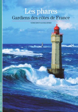 Les phares - gallimard editions - 9782070444168 -