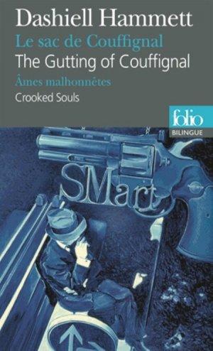 Le sac de Couffignal ; Ames malhonnêtes - gallimard editions - 9782070454464 -