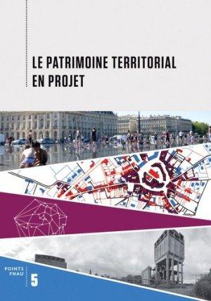 Le patrimoine territorial en projet - alternatives - 9782072629198 -