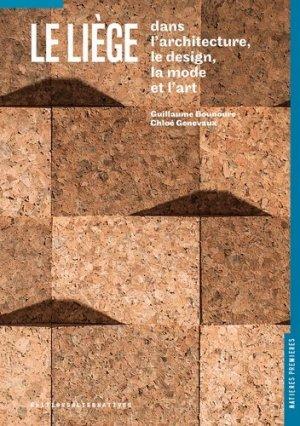 Le liège  dans le design, l'architecture, la mode et l'art - alternatives - 9782072726484 -