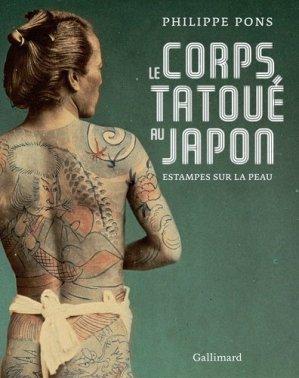 Le corps tatoué au Japon - gallimard editions - 9782072786556 -
