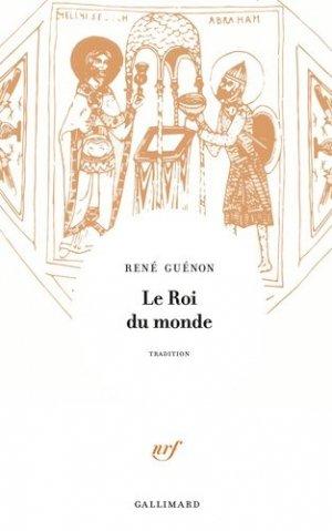 Le roi du monde - gallimard editions - 9782072792700 -