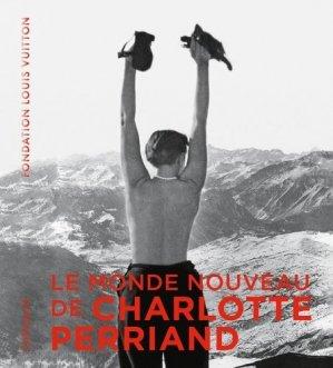 Le monde nouveau de Charlotte Perriand - gallimard editions - 9782072857188 -