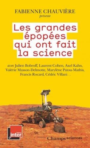 Les Grandes Épopées qui ont fait la science - Flammarion - 9782080206343 -