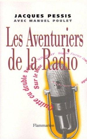 Les Aventuriers de la radio - Flammarion - 9782080673138 -