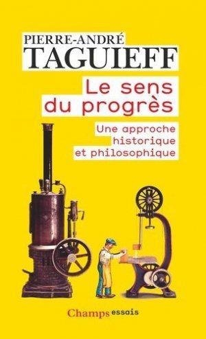Le sens du progrès - Flammarion - 9782080801678 -