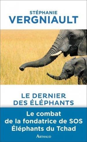 Le dernier des éléphants - arthaud - 9782081266629 -