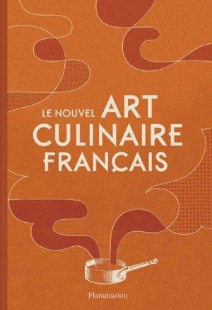 Le nouvel Art culinaire français - Flammarion - 9782081272514 -